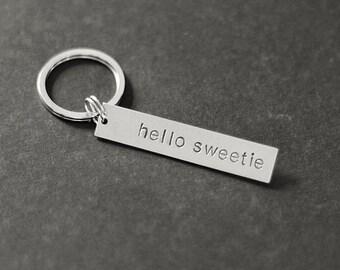 Hello Sweetie Keychain, Valentine's Gift, Hand Stamped Keychain, Gifts for Her, Gifts for Him, Wedding Gift, Gift Under 15, Stocking Stuffer