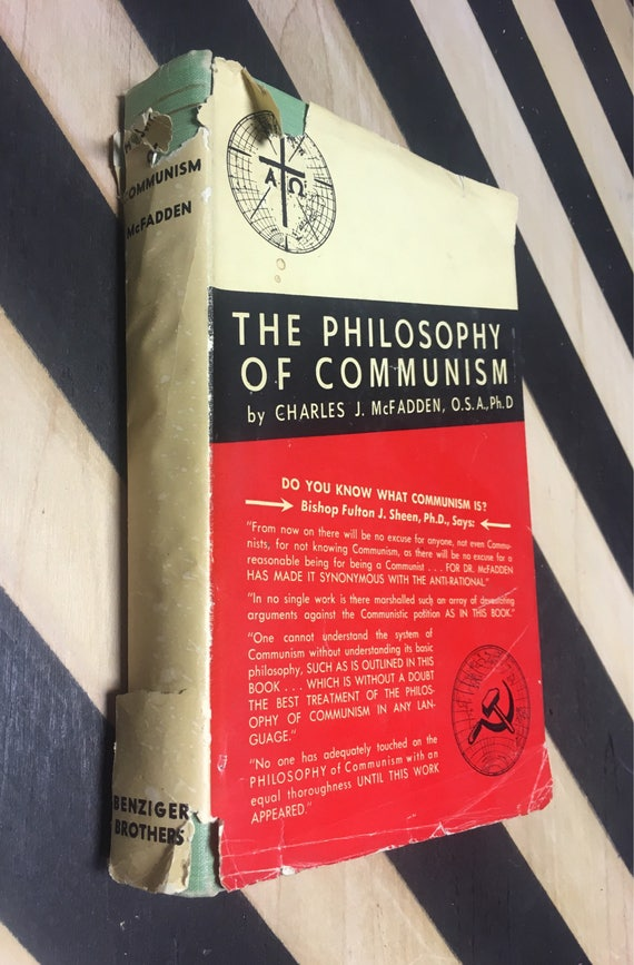 The Philosophy of Communism by Charles J. McFadden, O.S.A., Ph.D (Hardcover, 1939) vintage book
