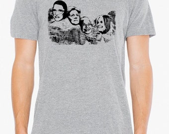 Mount Nasty- Great American women on Mt Rushmore, mens Bella athletic gray- S, M, L,XL- WorldWide shipping