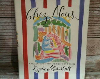 Vintage Chez Nous Cookbook, French Cooking, Home Cooking from the South of France