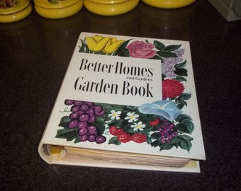 Better Homes and Gardens Garden Book dated 1954 - amazing condition!