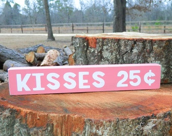 Kisses 25 Cents Shelf Sitter Sign - Valentine's Day - 12 Different Color Combinations!