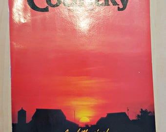 Country Magazine Issue #1 - Vintage Magazine Premiere Issue - Country Magazine 1987