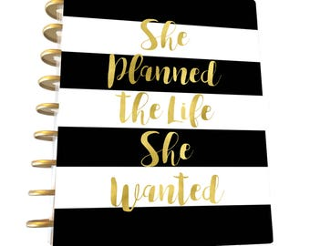 Happy Planner Cover, She planned the life she Wanted, Planner Cover, Disc Bound, Mambi, Instant Download, Gold Foil, Planner Inserts,Digital