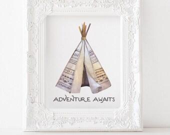 Adventure awaits print, tepee print, adventure awaits printable, boho tepee printable, boho printable, tepee decor, adventure printable