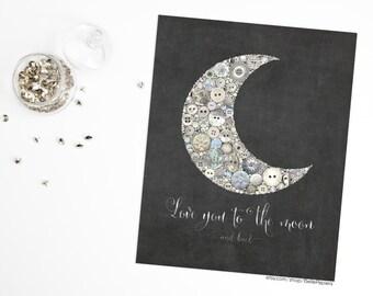 Love You to the Moon Nursery Art Button Art PRINT Crescent Moon & Stars Starry Night Sky Chalkboard Art Giclee Swarovski Button Art Moon