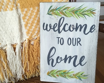 "Hand Painted ""Welcome to our Home"" sign // Housewarming Gift // Front Door Decor // Hand Painted Welcome Sign"