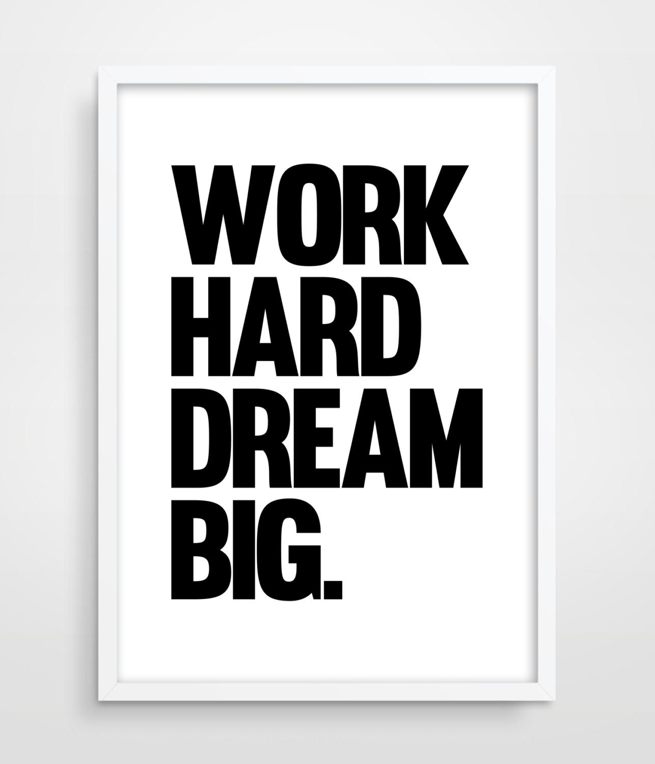 work hard dream big typography poster motivational wall. Black Bedroom Furniture Sets. Home Design Ideas