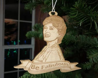 Be Fabulous - Blanch Ornament