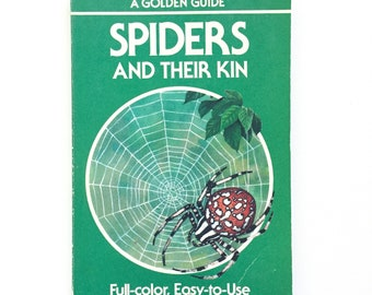 Spiders and Their Kin - Vintage Golden Guide / Golden Nature Guide / Book on Spiders / Homeschool Book