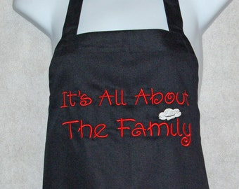 It's All About the Family Apron, With Chef Hat, Custom Personalized, Reunion, For Grandma, Mom, Papaw, No Shipping Fee, Ships TODAY AGFT 088