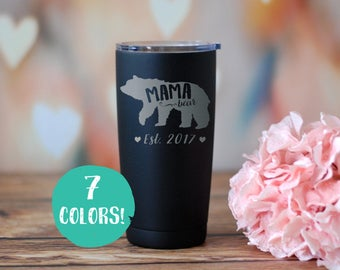 Mama Bear Insulated Tumbler, Laser Engraved Travel Mug, Yeti, RTIC, Custom Rambler, New Mom Gift, Gift For Mom, Baby Shower, New Parent Gift