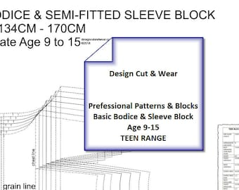 Teen-Age  Bodice & Sleeve Pattern Blocks AGE 9 TO 15- SLOPER-Height 134cm-170cm, Ideal For Small Fashion Business or Designers.