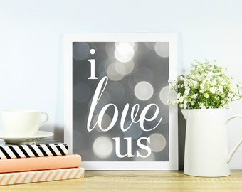 I love us instant download printable art sign | Anniversary gift | Wedding gift | Home decor