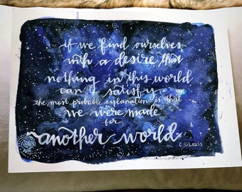 """CS Lewis galaxy """"Made for Another World"""" wall art print of a original hand-lettered watercolor painting inklings Narnia fandom"""