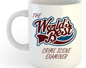 The Worlds Best Crime Scene Examiner Mug