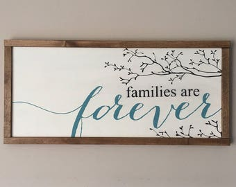 Families are Forever / We Decided on Forever 11x24 wood/pallet/farmhouse sign