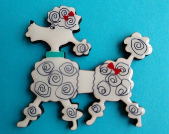Whimsical Poodle Pin, Magnet or Ornament -Color Choice -Free Shipping -Hand Painted