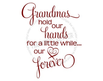 Grandmas Hold Our Hearts Forever Vinyl Wall Home Decal Sticker