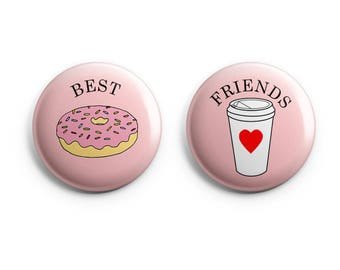 Best friends button - Coffee and Donut - 1.25 inch pinback button or magnet -  best friends badge, friendship pin