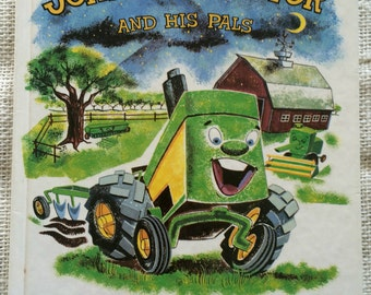 Johnny Tractor and His Pals, A John Deere StoryBook for Little Folks, 1988 1st Edition this state; Hardcover