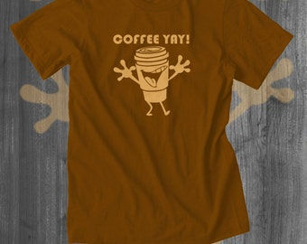 Gift for Him Her Coffee Yay! T Shirt Coffee Drinker Funny Tee Funny T shirt Nerd Shirt Funny T shirts for Men Cool t shirts| Free Shipping