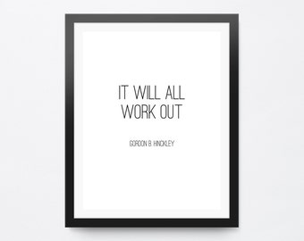 It Will All Work Out Quote, Printable Quote Art, Typography Poster, Modern Wall Decor, Printable Wall Art, Digital Download Art