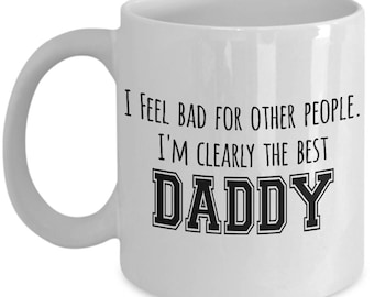 Father's Day Mug - Best Daddy - Funny Dad Gifts