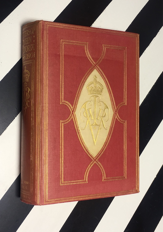 The Letters of Queen Victoria - Third Series Edited by George Earle Buckle; In Three Volumes: Volume. 1 1886-1890 (1930) hardcover book