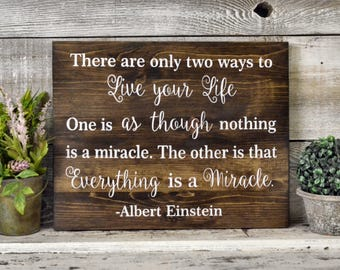 Painted Wood Sign - Albert Einstein Live Your Life