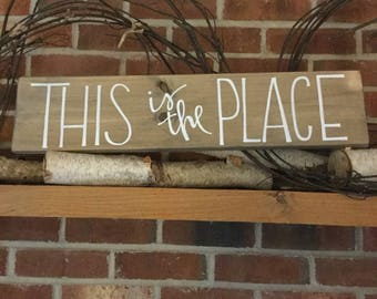 Rustic Sign, This Is the Place, Wooden Sign