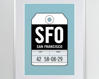 SFO, San Francisco. Airport Code Poster. Aviation Poster. Airline Print. California Art. San Francisco Luggage Tag. A3, 11x14 Art Print.