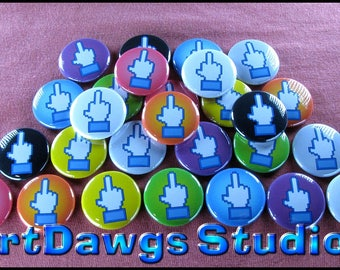 """F U Middle Finger 1"""" Pinback Buttons - Magnets, Zipper Pulls, Hair Ties, Shoe Lace Charms"""