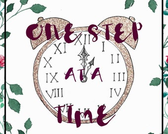 One Step At A Time// Motivational Print Art