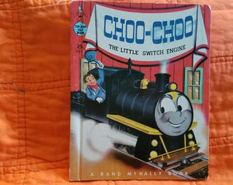 Choo Choo The Little Switch Engine....Wallace Wadsworth....Rand McNally....1954