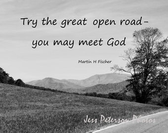 Spiritual Nature Quote Print, Road Photos Typography Photo NC Mountain Art Black & White Home Decor Martin Fischer Quote Travel Lover Gift