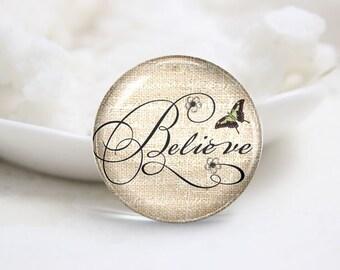 "Handmade Round Photo glass Cabochons-""Believe"" (P2889)"