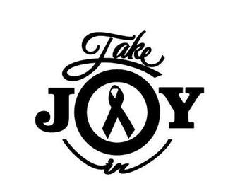 WEEKEND SALE Take Joy In Awareness Ribbon Decal