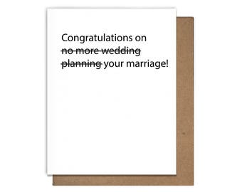 No More Wedding Planning Letterpress Greeting Card Congratulations Marriage Funny