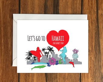 Let's Go To Hawaii For Father's Day Blank greeting card, Holiday Card, Gift Idea A6