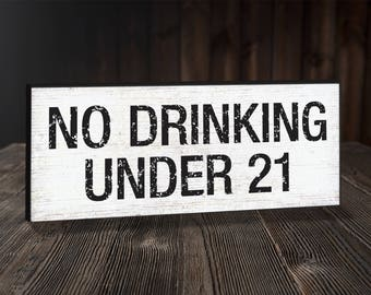NO DRINKING UNDER 21 Sign. Business Sign. Restaurant Sign. Bar Sign. Restaurant Decor.Alcohol Warning Signs. Office Sign. Custom Sign .