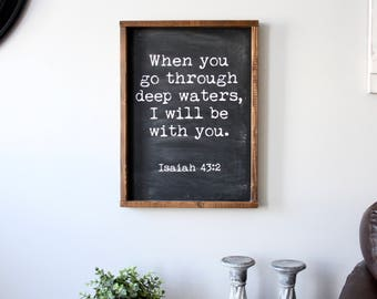 When you go through deep waters (wood sign)