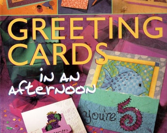 Greeting Cards in an Afternoon by Cindy Gorder, Sterling Publishing, 2001
