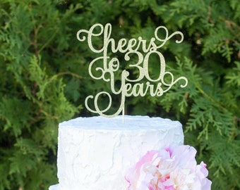 Cheers to 30 years, 30th birthday cake topper, dirty 30 cake topper, 30th anniversary cake topper, thirty cake topper, 30 cake topper