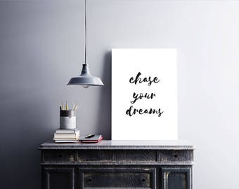 Chase Your Dreams - Motivational Wall Art