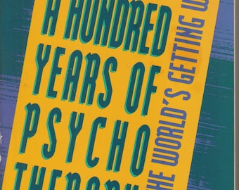 We've Had A Hundred Years of Psychotherapy   (Softcover, Psychology) 1992