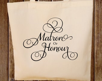 Wedding Tote Bag --  Matron of Honor Canvas Tote Bag Bridal Bag  -- Any Color Wording to match wedding colors