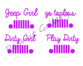 Jeep Vinyl Decals. Jeep Girl, go topless, Dirty Girl, Play Dirty. Off Road 4x4. Wrangler, Rubicon. Car, laptop, tumbler, Yeti. Glitter