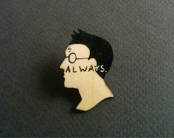 Harry Potter - Always. Book quotes pin brooch.