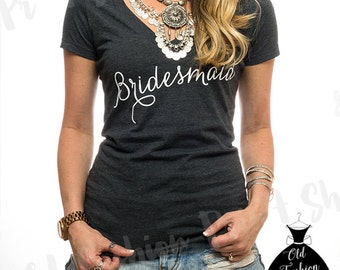Bridesmaid T Shirt.